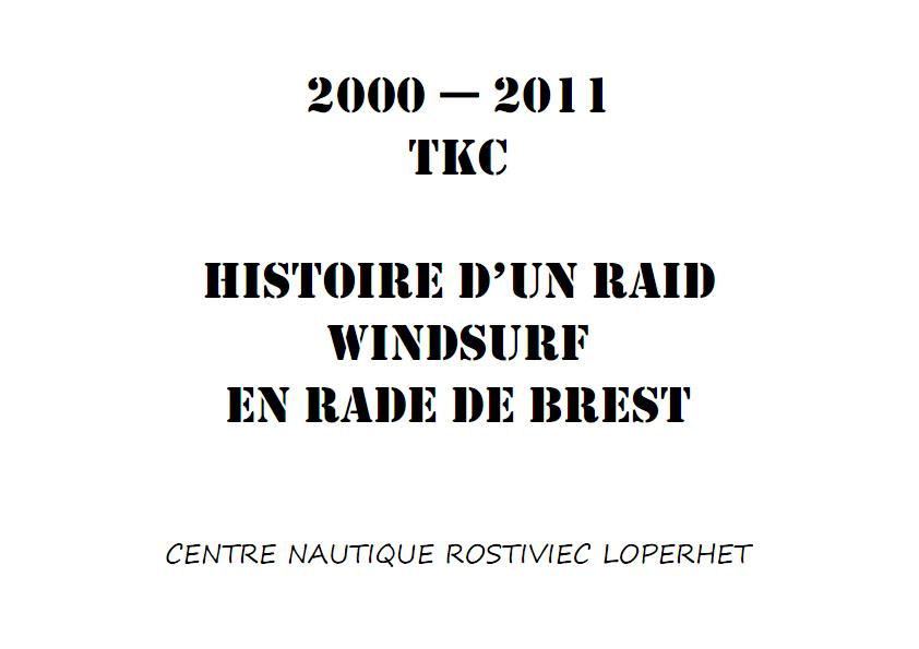 Histoire de la TKC